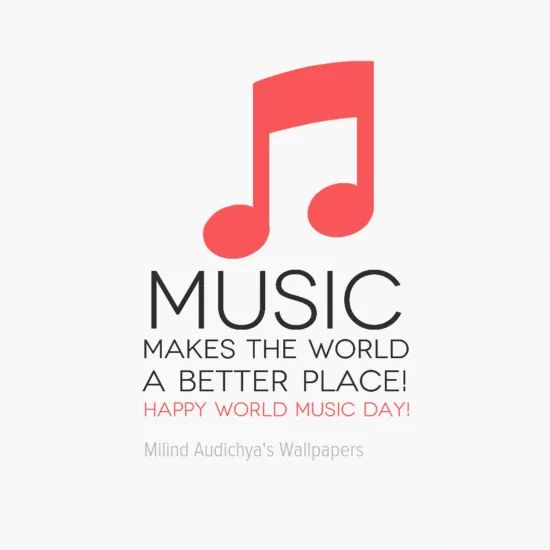 MUSIC makes the world A Better Place! #Happy World Music Day!