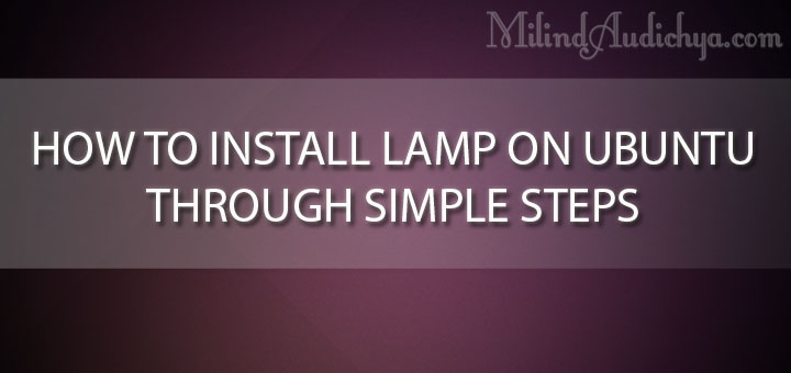 How to install LAMP on UBUNTU in easier quick way
