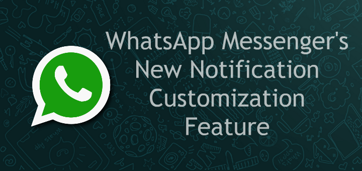 WhatsApp new notifications feature